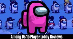 Among Us 15 Player Lobby Reviews