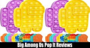 Big Among Us Pop It Reviews