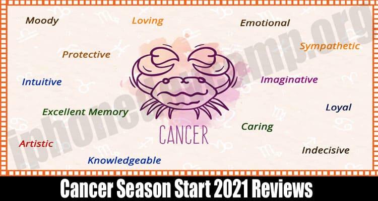 Cancer Season Start 2021 Reviews
