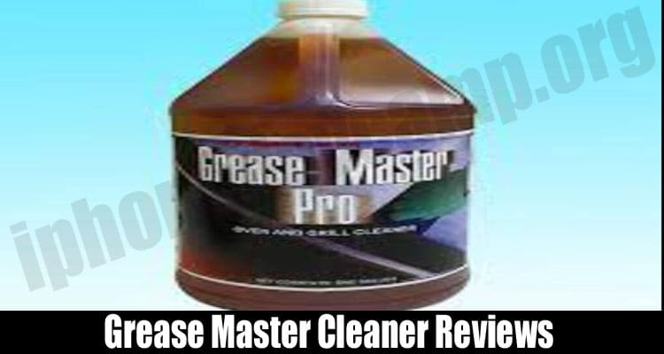 Grease Master Cleaner Reviews