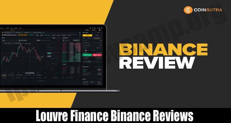 Louvre Finance Binance Reviews