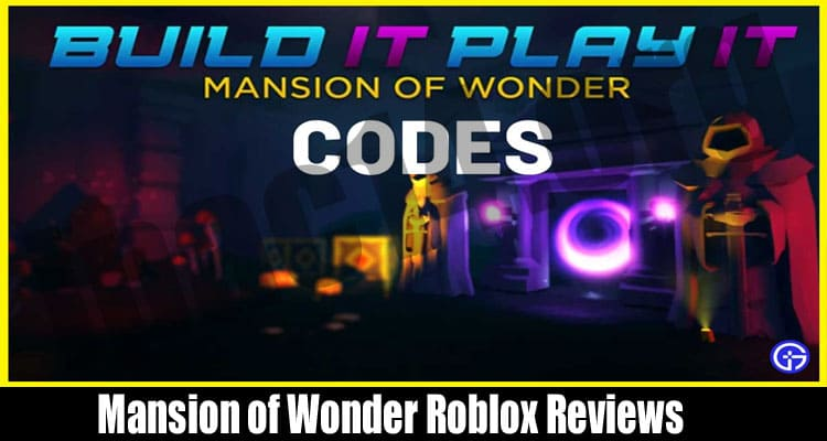 Mansion of Wonder Roblox Reviews