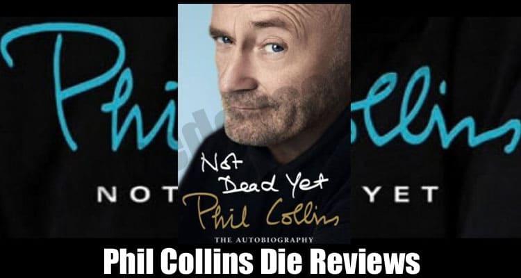 Phil Collins Die Reviews