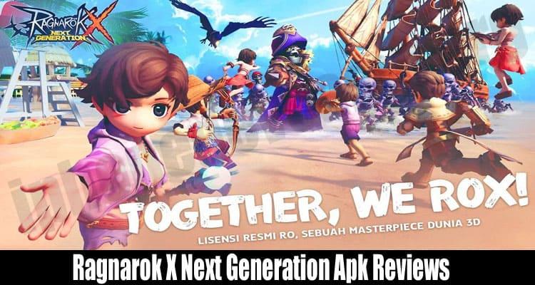 Ragnarok X Next Generation Apk Reviews