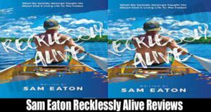 Sam Eaton Recklessly Alive Reviews