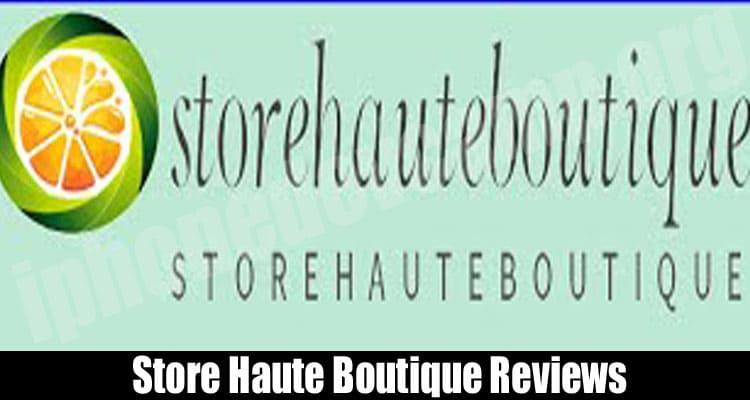 Store Haute Boutique Reviews