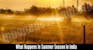 What Happens In Summer Season In India