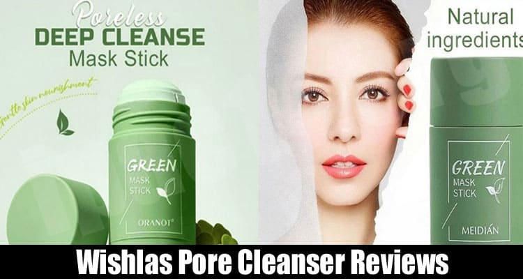 Wishlas Pore Cleanser Reviews