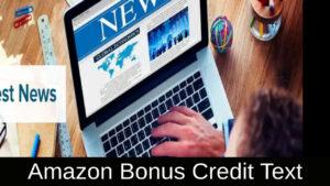 Amazon Bonus Credit Text 2021