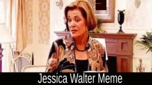 Jessica Walter Meme 2021